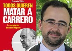 """Ernesto Villar libro """"Todos quieren matar a Carrero"""" Henry Kissinger CIA asesinato"""